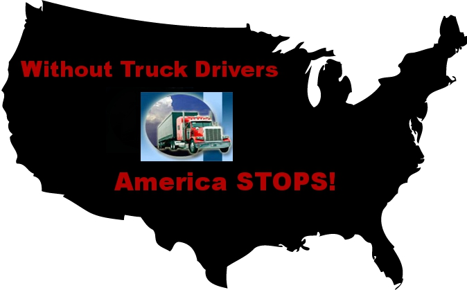 Without Truck Drivers America Stops