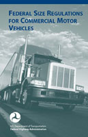 Federal Size Regulations for Commercial Motor Vehicles U.S. Department of Transportation Federal Highway Administration