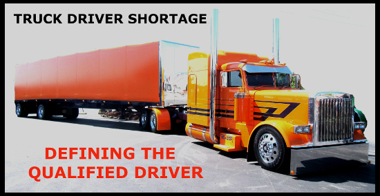 The Truck Driver Shortage- Defining the Qualified Driver