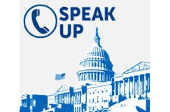 Call your reps Speak Up!